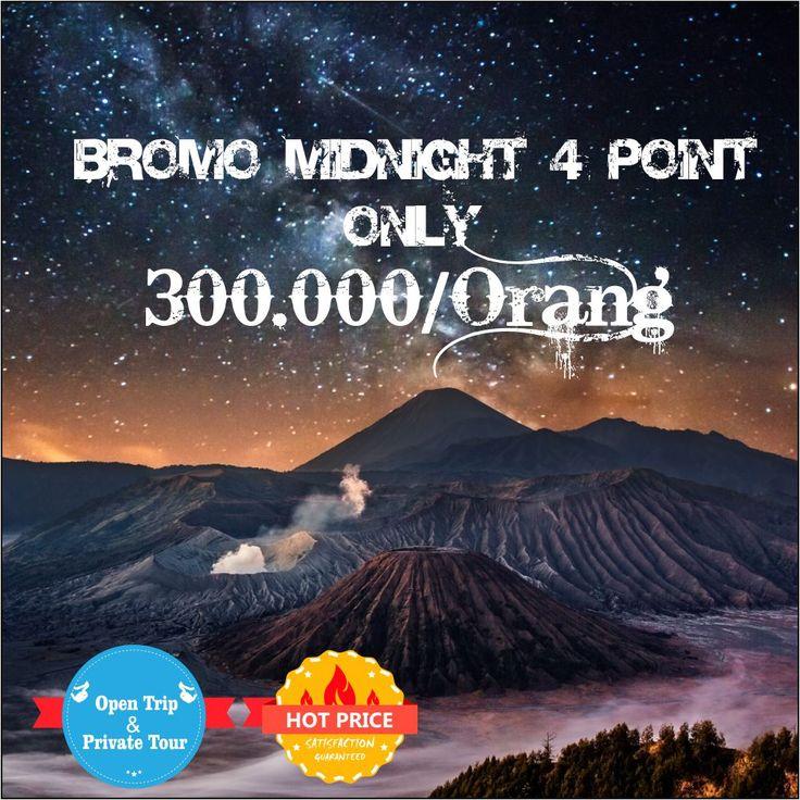 Bromo Midnight Tour  Starting From 300K