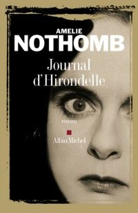 Lovely books by Amelie Nothomb go straight to my new European reading list.