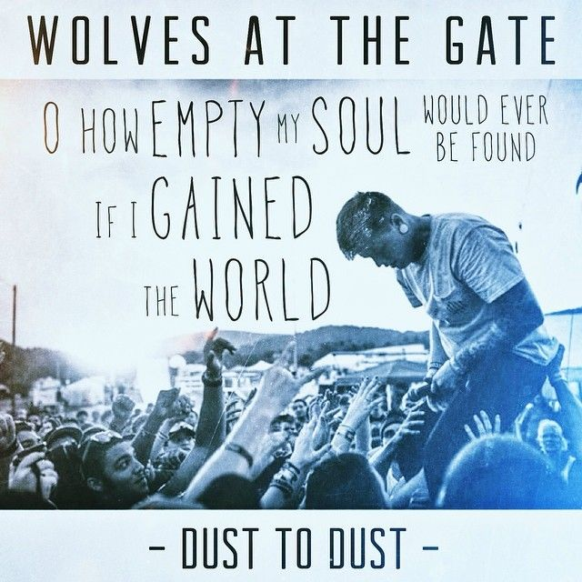 """Wolves At The Gate -- """"Dust To Dust"""""""