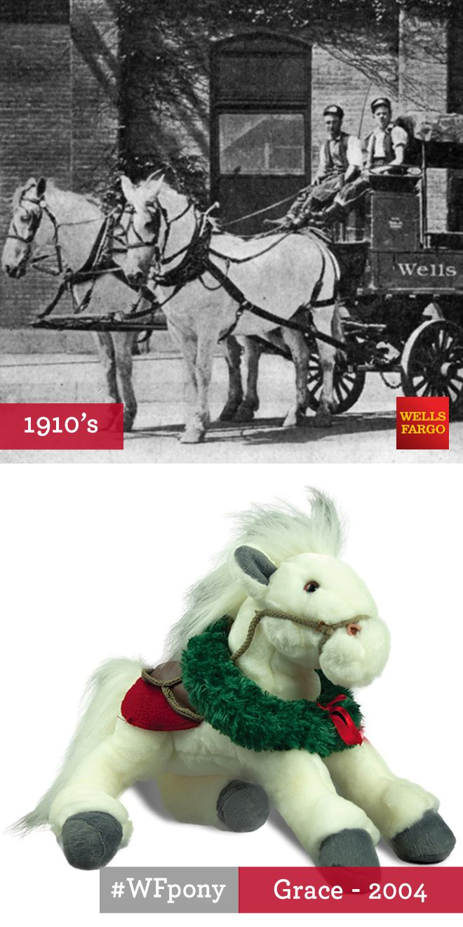 Plush Pony Grace: Grace was one of the last ponies to ever work for Wells Fargo Express. She and her workmate, Ben, pulled a Wells Fargo wagon in Los Angeles in 1916, a time of transition from horse-drawn wagons to motor trucks. While Los Angeles became a mecca for horseless vehicles, Grace and Ben kept on the job, and delivered the goods with dignity.