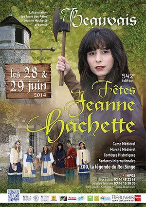 542èmes fêtes Jeanne Hachette. Du 28 au 29 juin 2014 à Beauvais.