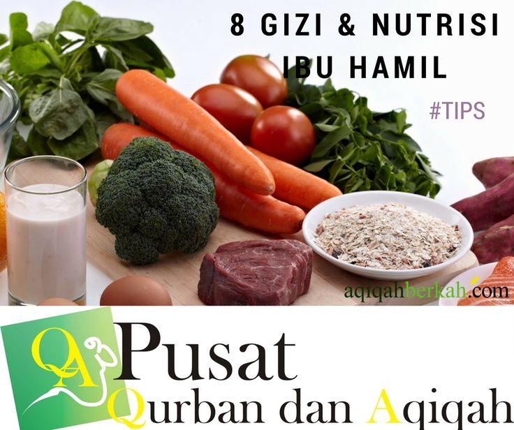 8 Gizi dan Nutrisi Ibu Hamil