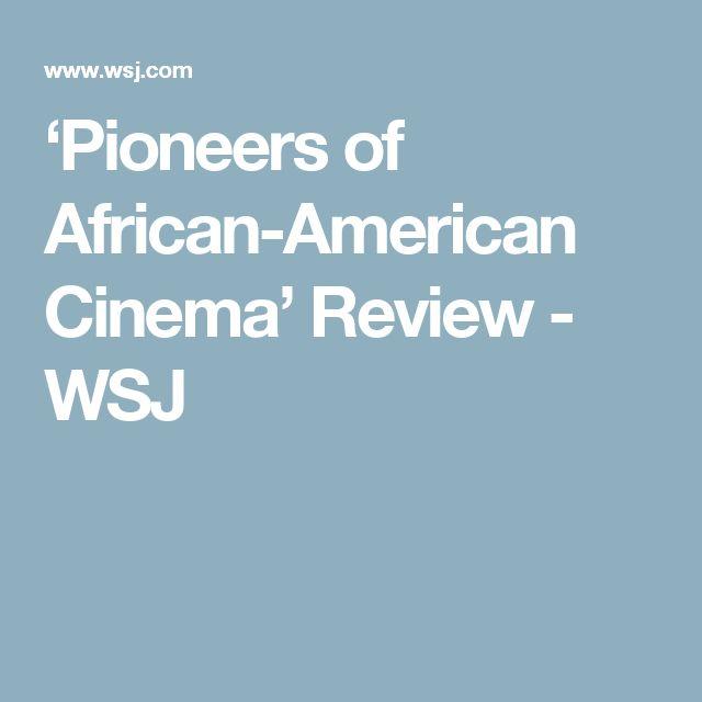 'Pioneers of African-American Cinema' Review - WSJ