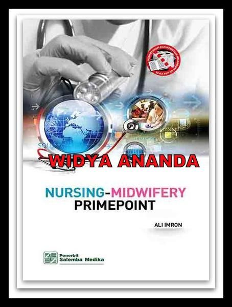 Nursing-Midwifery Primepoint Penulis : Ali Imron, S.Kep.,   Tahun : 2015  Jumlah Halaman : 230 Imprint : Salemba Medika Dimensi : 15 cm x 24 cm x 0 cm  ________________________________________ Sinopsis Buku Graduates of professional nursing/midfery academy or faculty are expected to apply an extensive body of scientific and cultural knowledge to help solve client problems. Manya client who enter health care system, especially those entering hospitals, have serious illnesses that demand a…