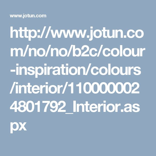 http://www.jotun.com/no/no/b2c/colour-inspiration/colours/interior/1100000024801792_Interior.aspx