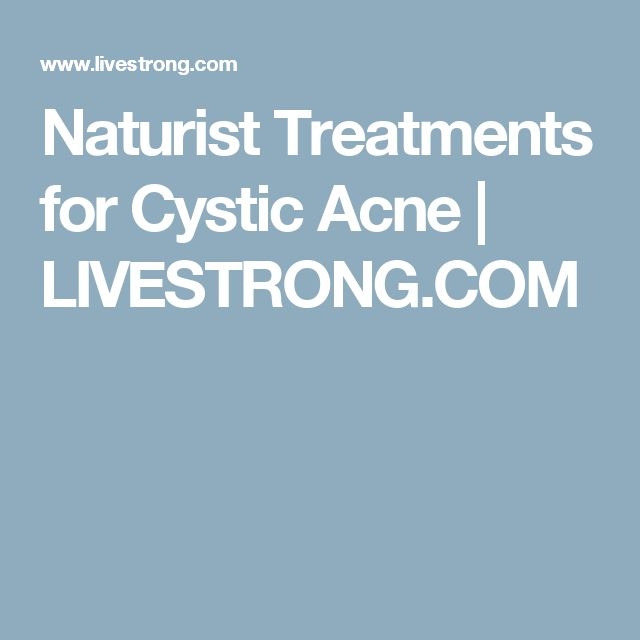 Naturist Treatments for Cystic Acne | LIVESTRONG.COM