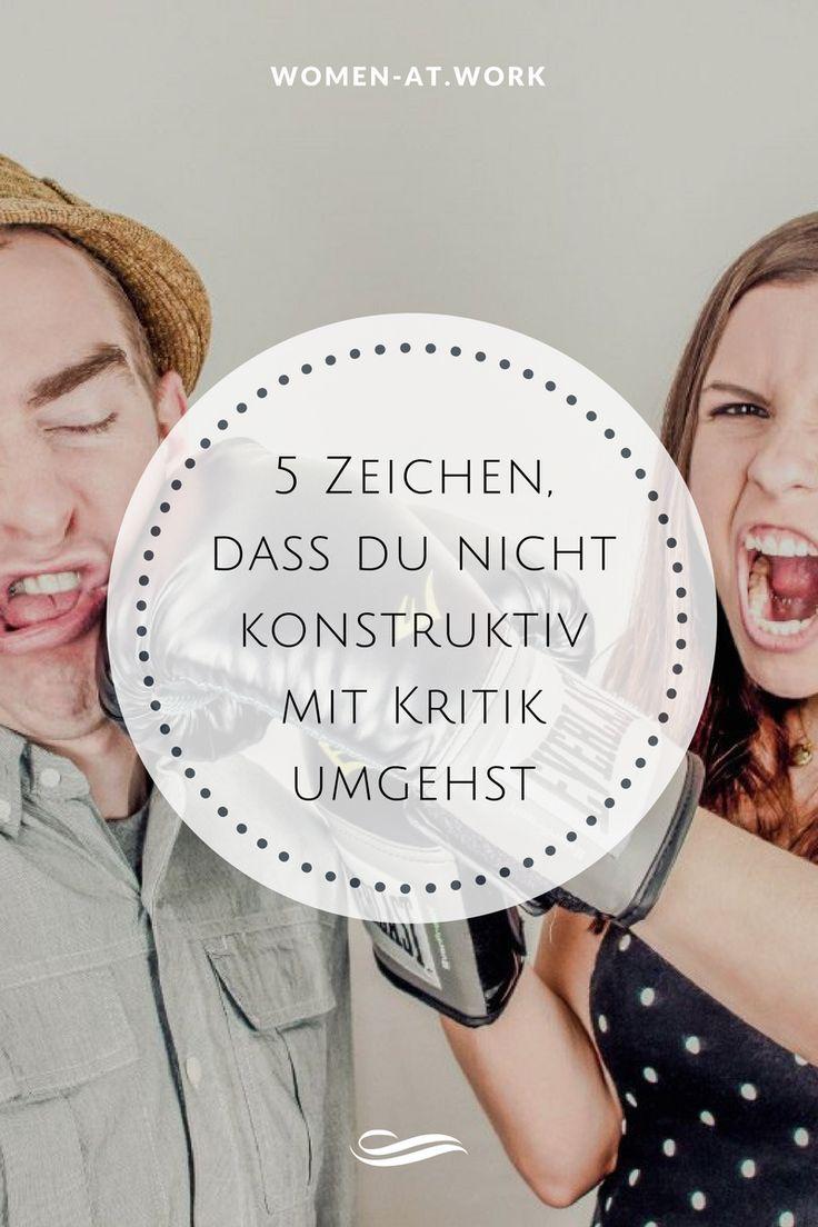 5 Zeichen, dass du nicht konstruktiv mit Kritik umgehst