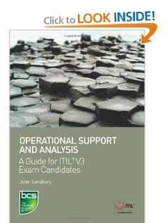 Operational Support and Analysis: A Guide for ITIL® V3 Exam Candidates by John Sansbury. $49.99. Publisher: British Informatics Society Ltd (November 25, 2010). Publication: November 25, 2010. Author: John Sansbury