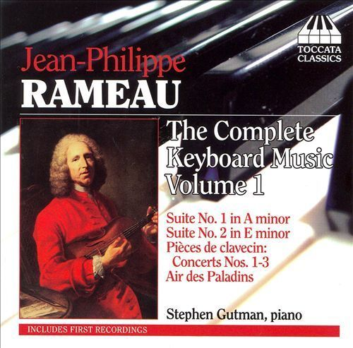Jean-Philippe Rameau: The Complete Keyboard Music, Vol. 1 [CD]