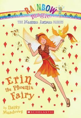 Magical Animal Fairies #3: Erin the Phoenix Fairy: A Rainbow Magic Book | Daisy Meadows