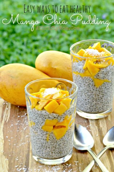 Mango Chia Pudding, EASY ways to EAT HEALTHY, easy healthy recipes, snack ideas or breakfast ideas for a healthy lifestyle, diet food that taste GOOD