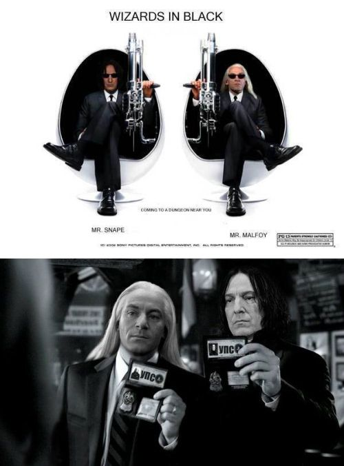 Ooh so this is what Severus Snape and Lucius Malfoy do in their spare time; they're the Wizards In Black!