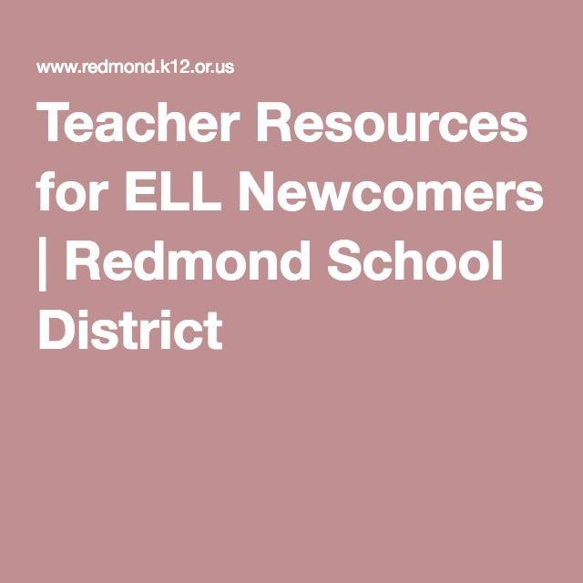 Teacher Resources for ELL Newcomers | Redmond School District