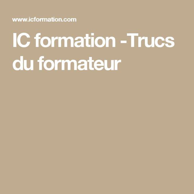 IC formation -Trucs du formateur