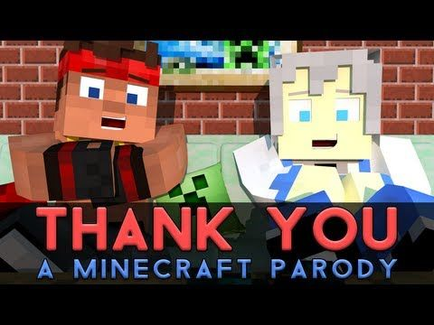 """♫ """"Thank You!"""" - A Minecraft Parody of MKTO's Thank You (Music Video) - YouTube"""