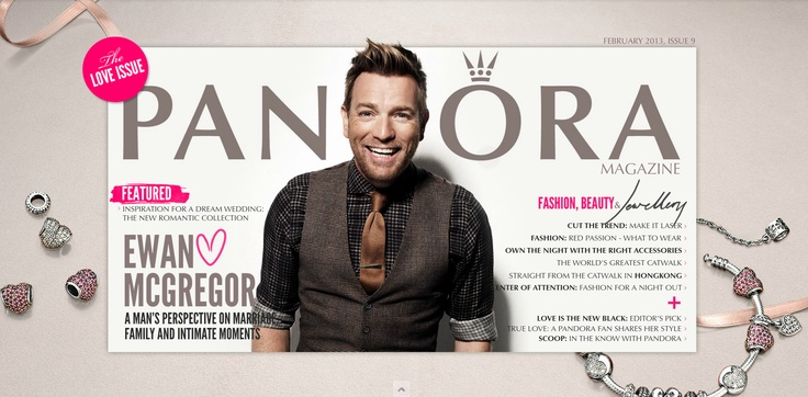 Our fabulous new magazine is out! Meet Ewan McGregor and get his perspective on marriage, family and intimate moments ;) #ewanmcgregor #pandoramagazine #pandora #emagazine #onlinemagazine