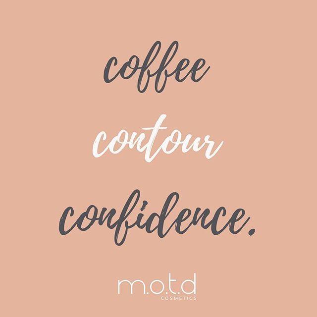 Motd Cosmetics Coffee Contour Confidence Funny