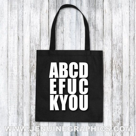 Tote Bag ABCDEFUCKYOU funny tote bag funny gift by JenuineGraphics