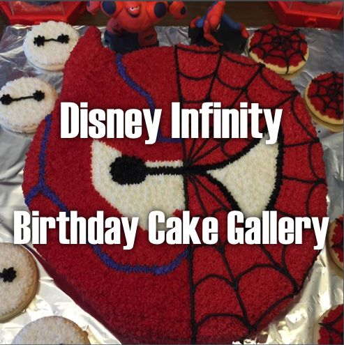 Disney Infinity Birthday Cake Gallery - http://disneyinfinitycodes.com/disney-infinity-birthday-cake-gallery/ #disneyinfinity
