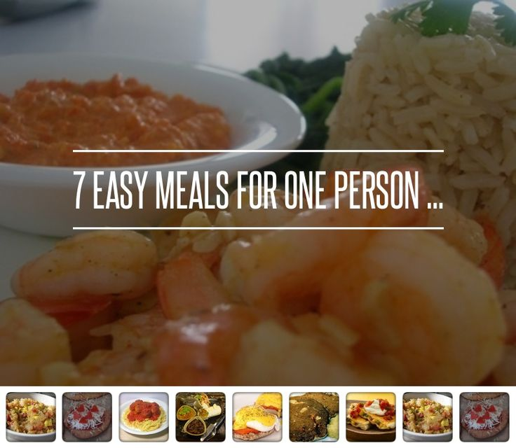 1. Chicken Quesadilla - 7 Easy Meals for One Person ... → Lifestyle