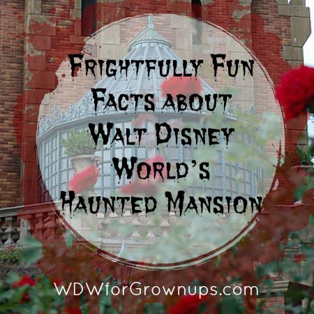 Frightfully Fun Facts about Walt Disney World's Haunted Mansion