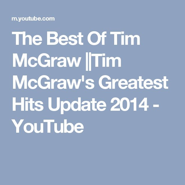 The Best Of Tim McGraw ||Tim McGraw's Greatest Hits Update 2014 - YouTube