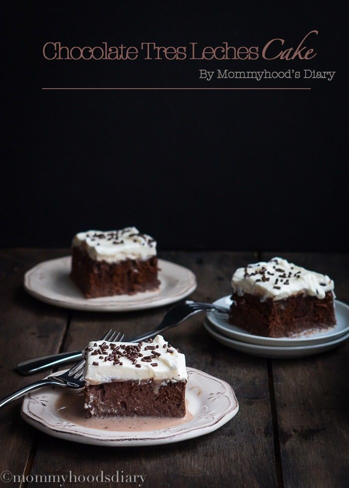 Chocolate Tres Leches Cake – A rich, chocoholic-pleasing cake that requires a glass of milk! http://mommyhoodsdiary.com