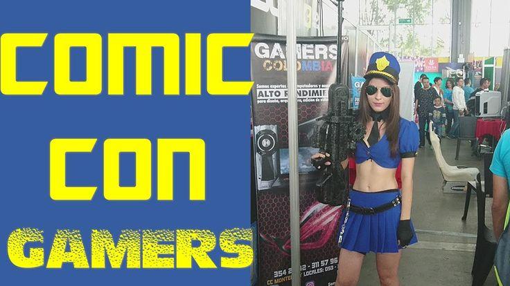 GAMERS COMIC CON MEDELLIN