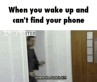 When you wake up and can't find your phone GIF