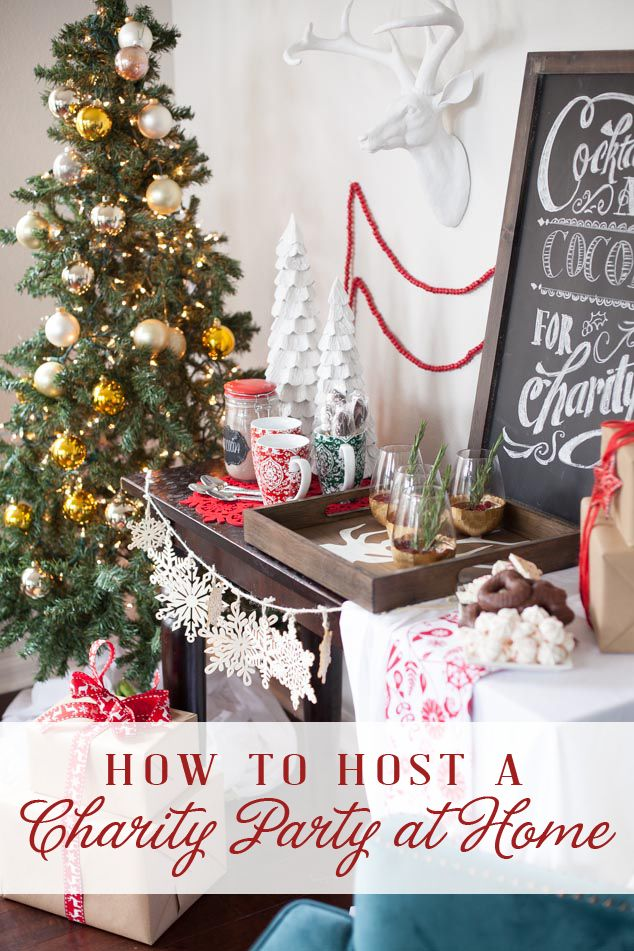 Christmas Party Ideas At Home Part - 18: How To Host A Charity Party At Home