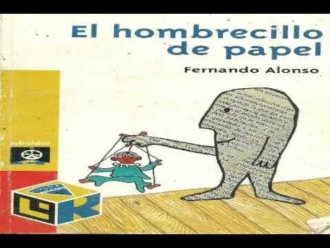 """▶ CUENTO PARA NIÑOS """"EL HOMBRECILLO DE PAPEL"""" TORAL - YouTube"""
