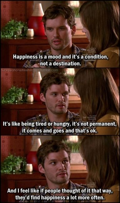 #OTH Happiness is a mood and it's a condition, not a destination.