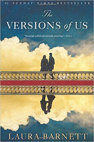The Versions of Us: Laura Barnett: 9780544634244: Amazon.com: Books - Recommended by The Skimm