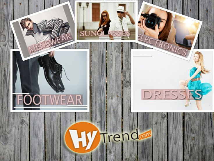 hytrend.com brings to you extensive choices from a range of Apparels, Footwear, Electronics and Sunglasses .Visit Today!