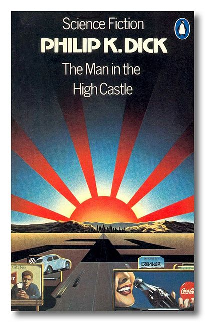 'The Man in the High Castle' by Philip K Dick | Flickr - Photo Sharing!