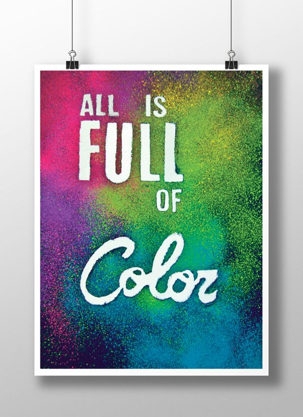 All is full of color | Poster by Ana Rodríguez, via Behance www.behance.net/pintandolamona