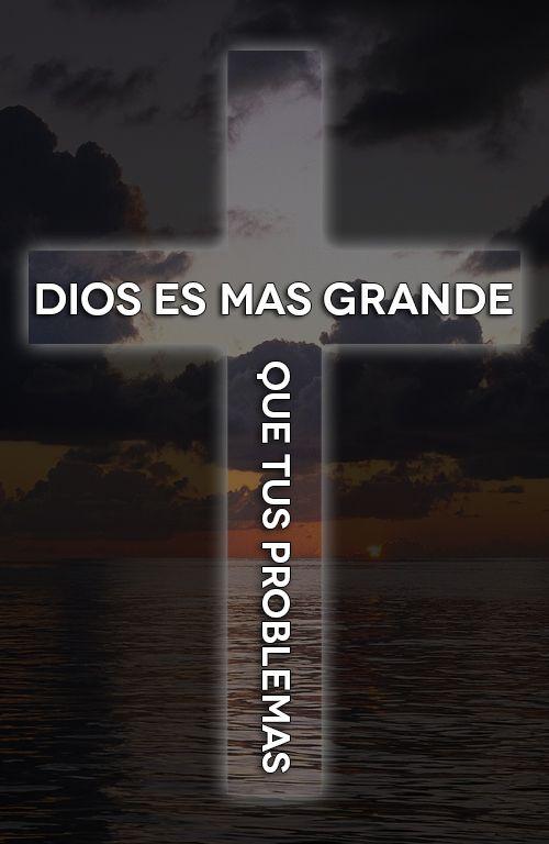 Dios Es Más Grande