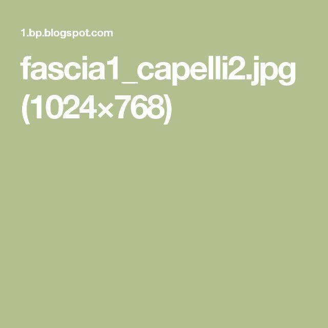 fascia1_capelli2.jpg (1024×768)