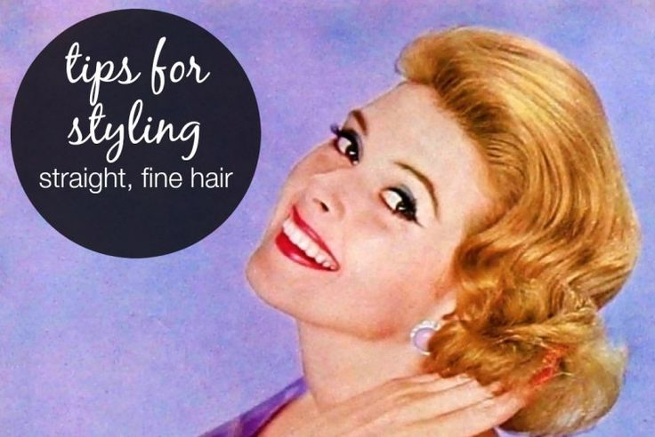 Tips for Styling Straight, Fine Hair. Girls, you can train even fine hair to go days without washing!