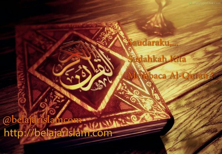 Sudahkah Kita Membaca Al-Quran