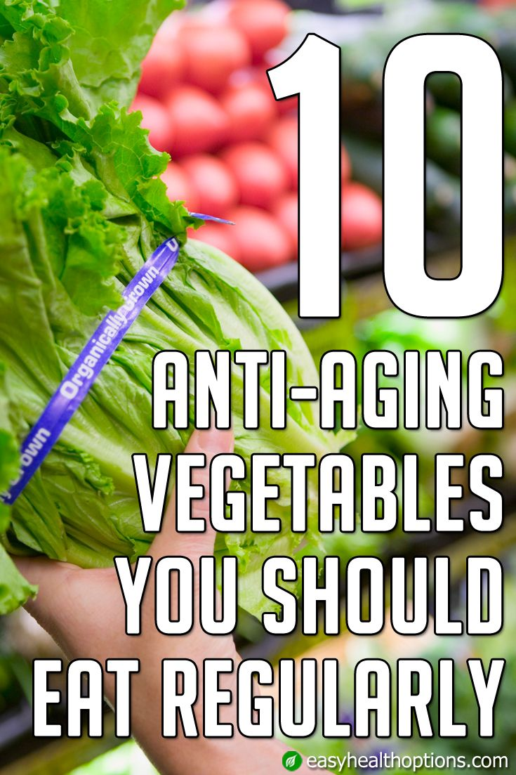 10 Anti Aging Vegetables You Should Eat Regularly Anti Aging Vegetables Vegetables Different Vegetables
