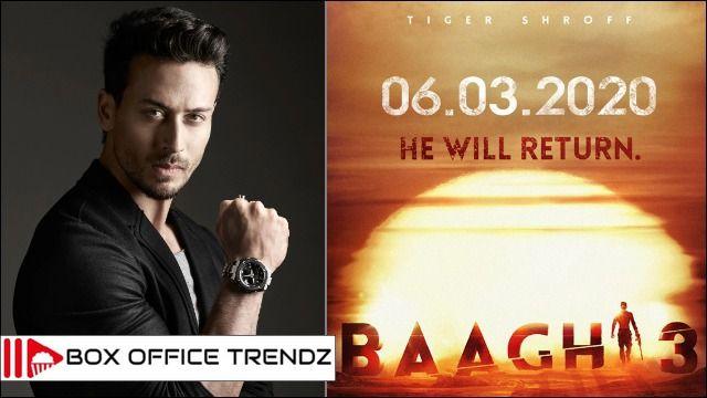 Baaghi 3 Movie Budget Screens Worldwide And Overseas Box Office