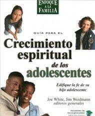 Crecimiento Espiritual De Los Adolecentes