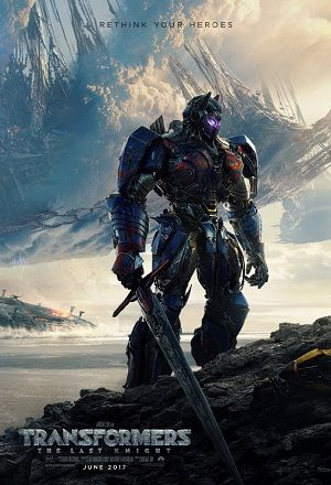 Transformers: The Last Knight full movie direct download free with high quality audio and video HD, MP4, 3GP, AVI, CAM-rip, DivX, HDrip, DVDrip, WEB-DL, DVDscr, Bluray 480p, 720p, 1080p on your device as your required formats.