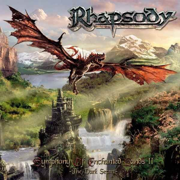Rhapsody, Symphony of Enchanted Lands II - The Dark Secret, 2004 | Recensione canzone per canzone, review track by track. #Rock & Metal In My Blood