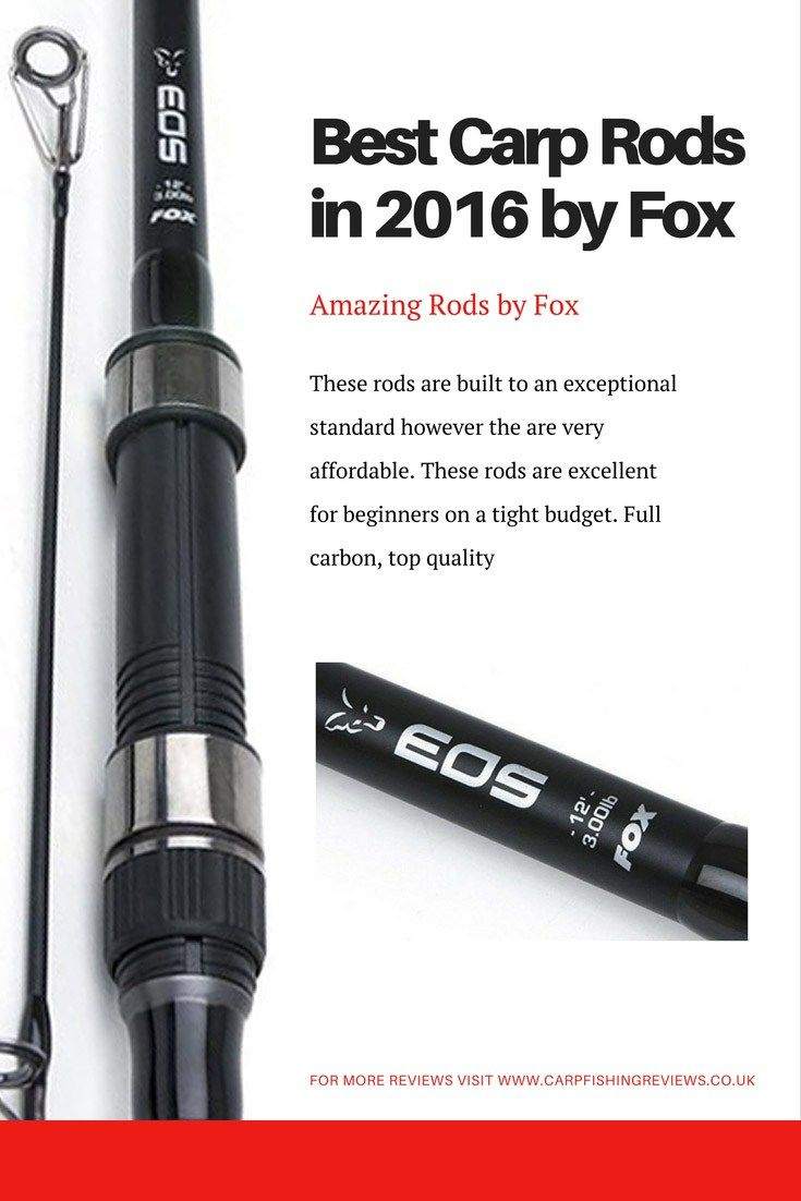 Best carp fishing rods of 2016. The EOS range by FOX. These rods are very affordable but FOX have not compromised on quality.  Full article: http://carpfishingreviews.co.uk/best-carp-rods