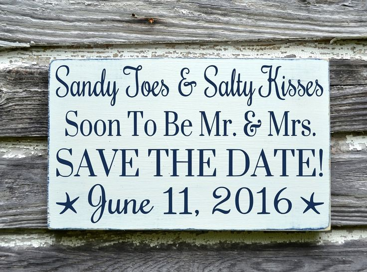 Beach Wedding Sign Personalized Save The Date Plaque Sandy Toes Salty Kisses Announcement Invitation Photos Nautical Engagement Engaged Gift