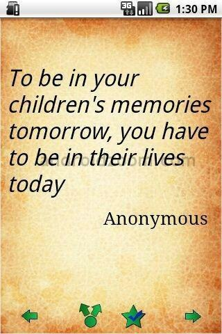 Be in your children's lives today. So many wish and try but the courts only support child abuse...My sister is a wonderful Mother and a wonderful Grandmother...I know how much she loves them, because David is a Heart Transplant survivor...He has had so many surgeries on his heart, He is a miracle...He is attending College this year, and his sister Erin is already been a year...Love them both....
