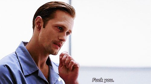 "Basically, any time that he talked back to anyone. | 34 Moments That Show Why Eric Northman Is The Only Thing We'll Miss From ""True Blood"""