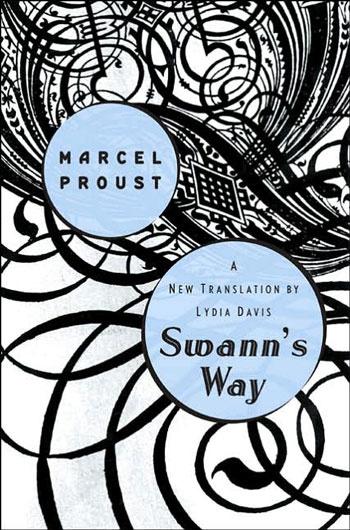 """Marcel Proust """"Swann's Way"""""""